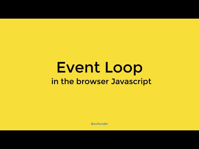 Event Loop in the browser Javascript