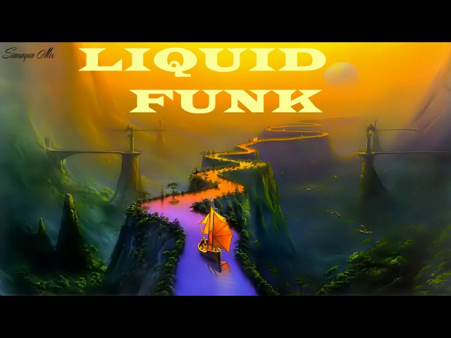 Liquid Funk ◄ Atmospheric ◄Liquid Drum ◄ Drum And Bass ◄ Mix By SMP vol.31