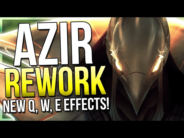 AZIR REWORK GAMEPLAY! IT'S HERE!! Insane Attack Speed Monster Now! - League of Legends