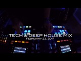 Tech and Deep House Mix Deep Underground House Dance February 23, 2017 60 Minutes