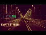 Empty Streets Deep House Set 2016 Mixed By Johnny M