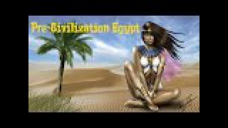 Строим Египет в Pre-Civilization Egypt!