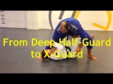 From Deep Half Guard to X-Guard with Jonathan Satava