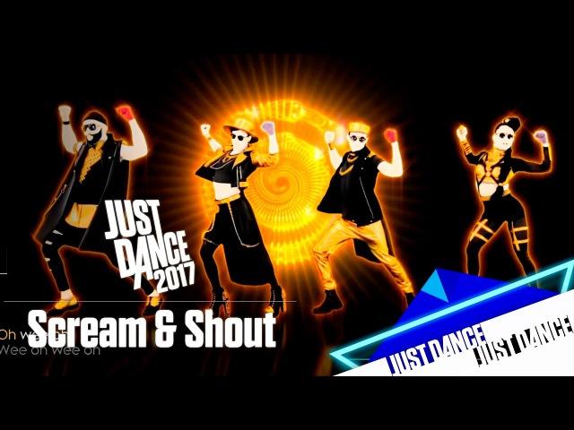 Just Dance 2017 - Scream Shout