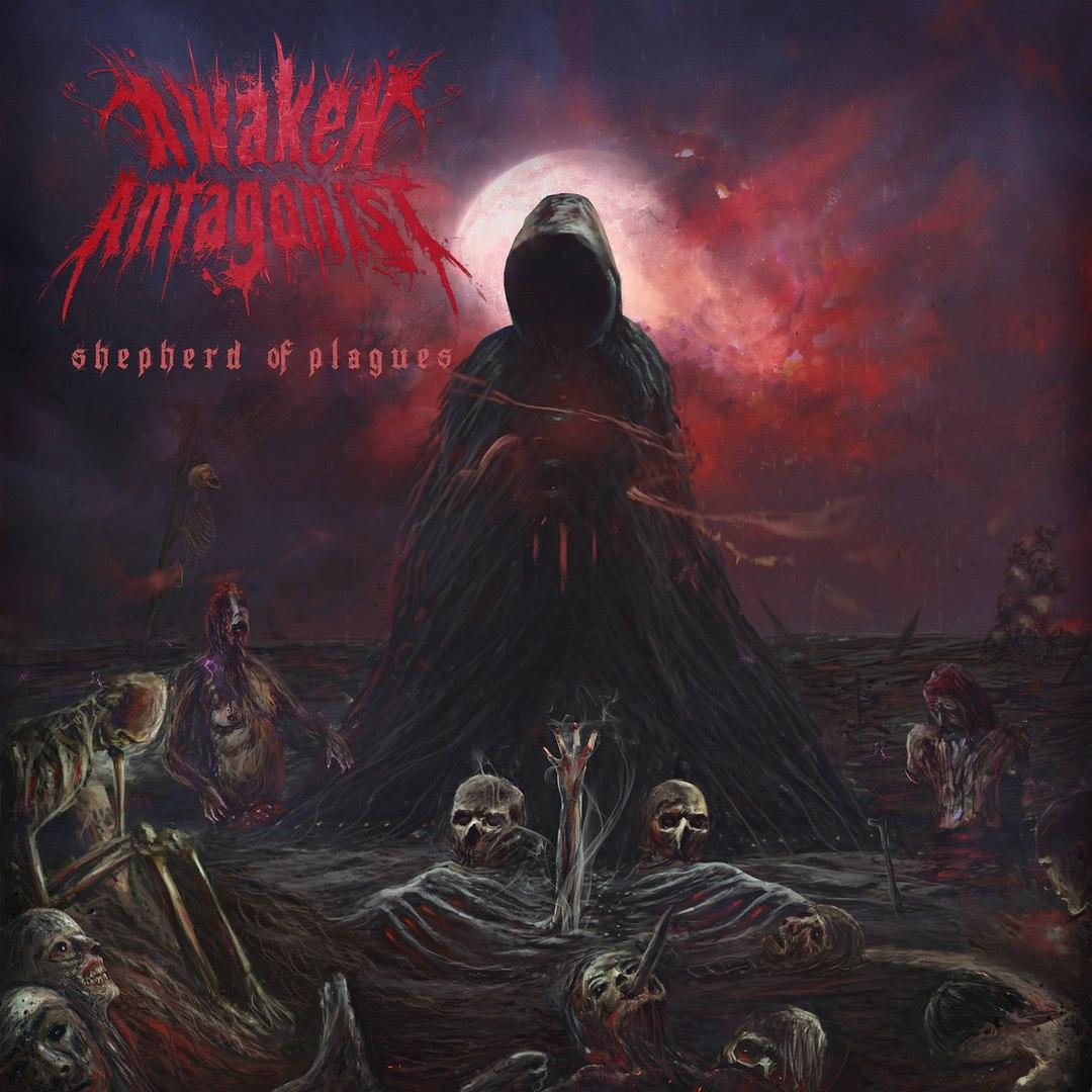 Awaken Antagonist – Shepherd of Plagues (2017)