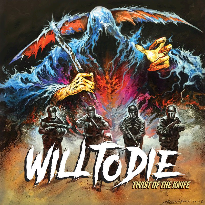 Will To Die - Twist of the Knife (2017)