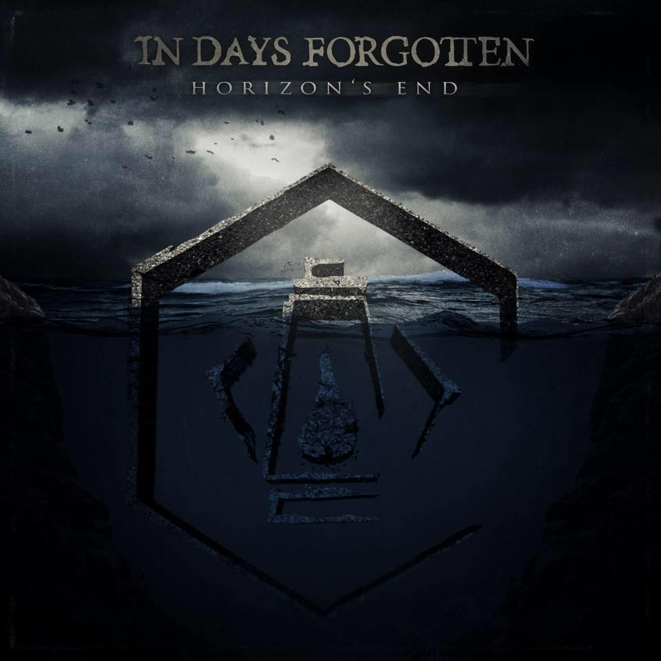 In Days Forgotten - Horizon's End [EP] (2017)