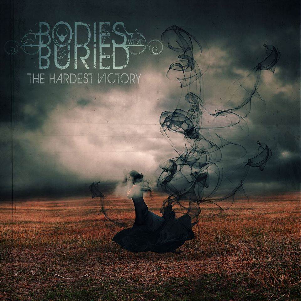 Bodies We've Buried - The Hardest Victory [EP] (2017)