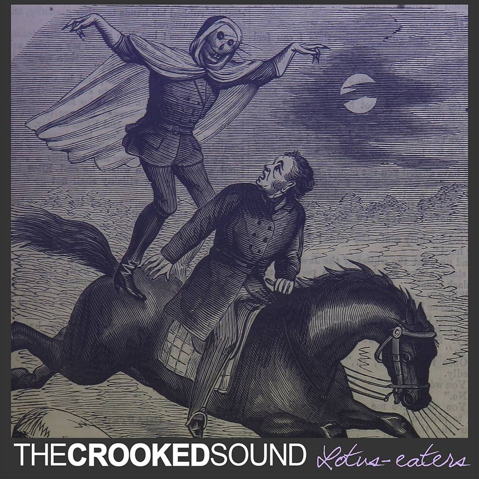 The Crooked Sound - Lotus-Eaters [EP] (2017)