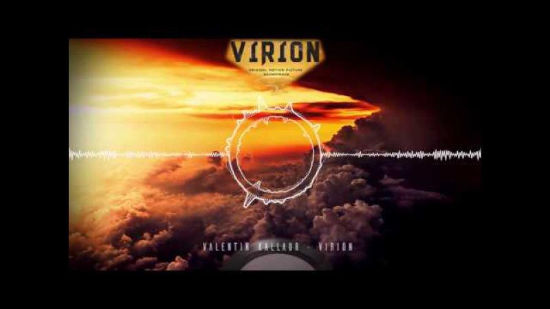 VALENTIN KALLAUR - VIRION ►[atmospheric powerful dark music, action dark epicmetal,music visualizer]