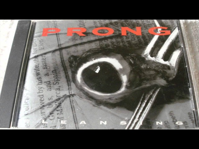 Prong - Cleansing (1994) [Full Album]