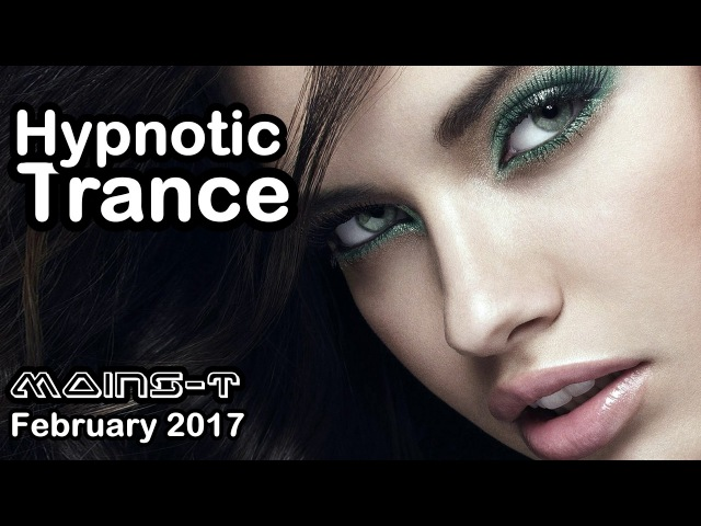 [REAL TRANCE]♫ ¡Hypnotic Mix ♫ / February 2017 / (44)