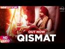 Qismat (Full Video) | Ammy Virk | Sargun Mehta | Jaani | B Praak | Arvindr Khaira | Punjabi Songs