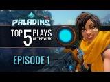 Paladins - Top 5 Plays #1