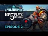 Paladins - Top 5 Plays #2