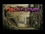 Machinarium. Вход в Шахту ( Прохождение )