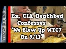 CIA Agent Confesses On Deathbed: 'We Blew Up WTC7 On 9 11'