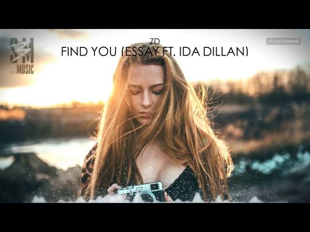 ZD - Find You (Essay ft. Ida Dillan)
