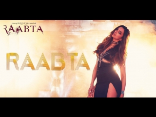 Raabta I Title Song