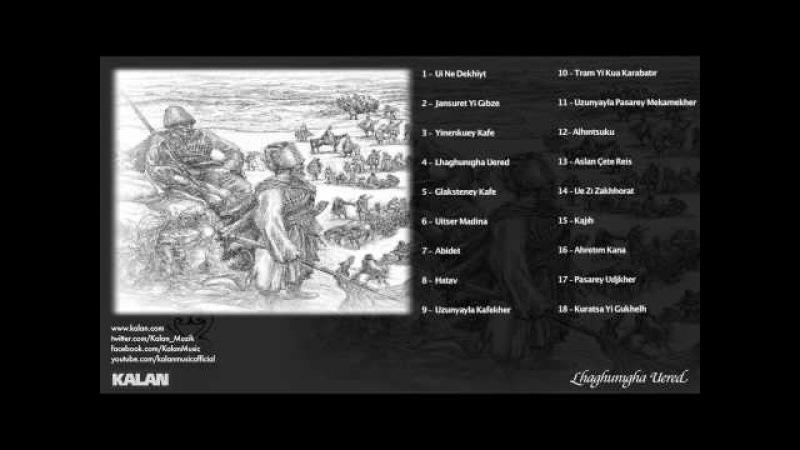 Marem Gökhan Şen (feat. K. İbrahim Gergin K. Murat Kaplan) - Lhaghunıgha Uered