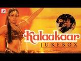 Kalaakaar  Jukebox  Sridevi  Kunal Gowami  Kalyanji  Anandji  Indivar  Manoj Kumar