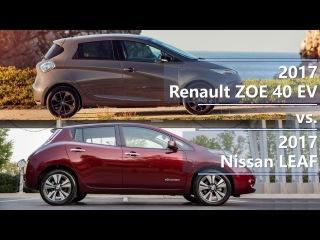2017 Renault ZOE 40 EV vs. 2017 Nissan LEAF EV comparison / Сравнение Рено ЗОИ и Ниссан ЛИФ