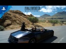 FINAL FANTASY XV - Ride Together Launch Trailer PS4