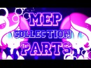 ♢ ღ MEP Part Collection ღ ♢ | ♥ 20 Parts ♥ | ♯ 1