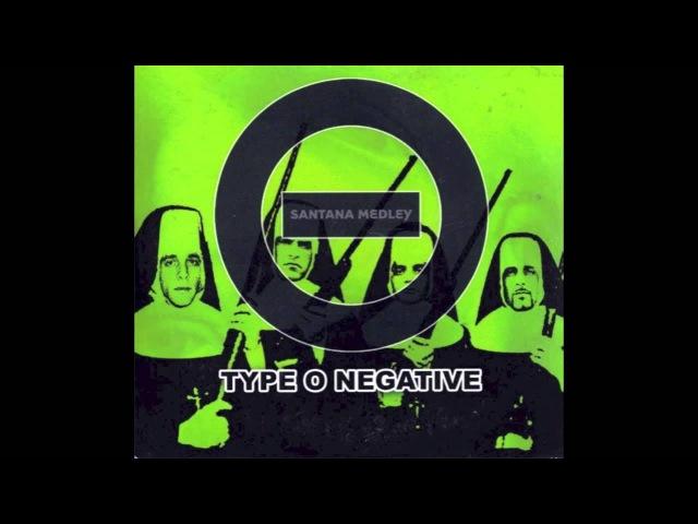 Type O Negative - Santana Medley