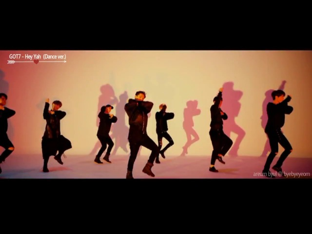 Hey Yah GOT7 Dance Version MV