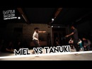 Miel Alliance crew Vs Tanuki / Top 16 / Battle E-lines