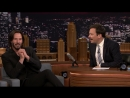 23.06.17г. Keanu Reeves Almost Changed His Name to Chuck Tonight Show Starring Jimmy Fallon