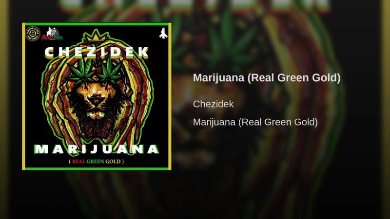 Chezidek - Marijuana