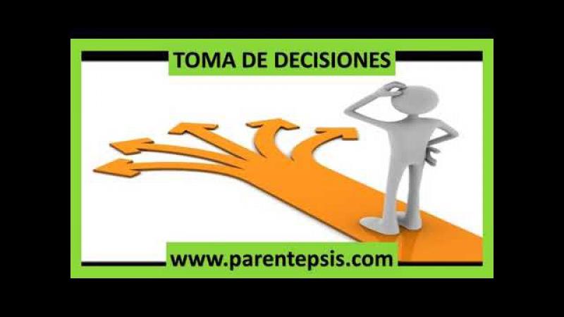 Toma de decisiones - Psicología