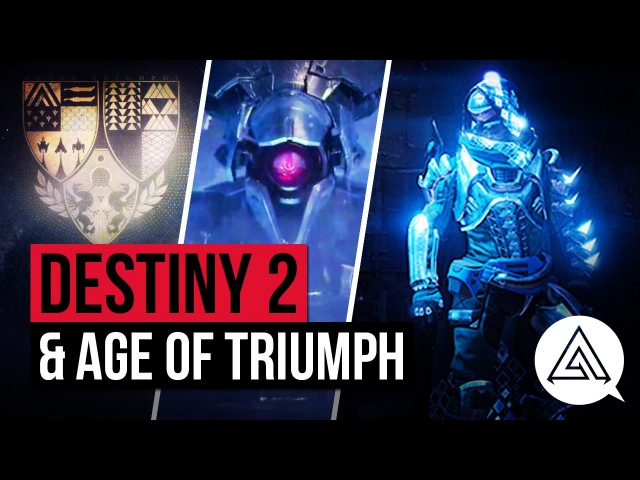 Destiny 2 News | New Start, Old Raids Returning Age of Triumph Event