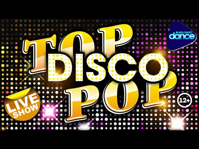 TOP DISCO POP. Live Show 2017. Super Hits in Cover Version. World Stars. Remember the time.