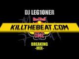 DJ Leg1oner - Red Bull BC One Breaking Mix 2017