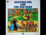 Brother Fox &amp the Tar Baby - Steel Dog Man 1969 Hard Psych Rock US