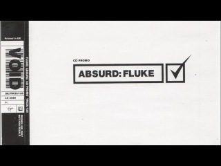 Fluke — Absurd ('Reeferendrum' mix)