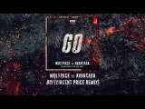 Wolfpack vs Avancada - GO! (Vincent Price Remix)