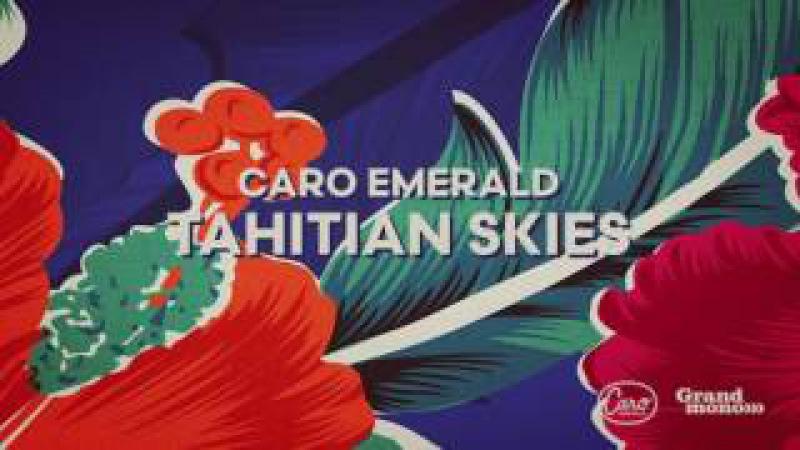 Caro Emerald - Tahitian Skies