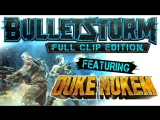 Bulletstorm: Full Clip Edition — трейлер анонса