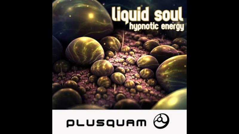Liquid Soul - Hypnotic Energy (Symphonix Remix).mp4