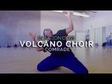 Volcano Choir - Comrade Rudy Abreu Choreography DanceOn Class