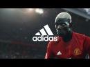 Adidas. Футболу нужны те, кто создает себя -- Поль Погба