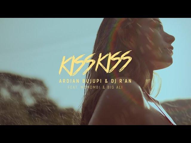 KISS KISS - Ardian Bujupi DJ RAN feat. Mohombi Big Ali (Official Video)