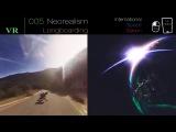 Neorealism 005 (Longboarding. International Space Station, VR-360 video)