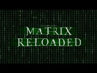 Матрица: Перезагрузка (The Matrix Reloaded) - Trailer[HD] (2003)