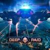 Deep Raid