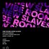 Vibe Room w/ New Slaves